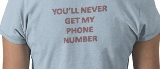 You'll never get my phone number