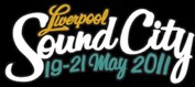 Liverpool Sound City – 19th, 20th, 21st May 2011