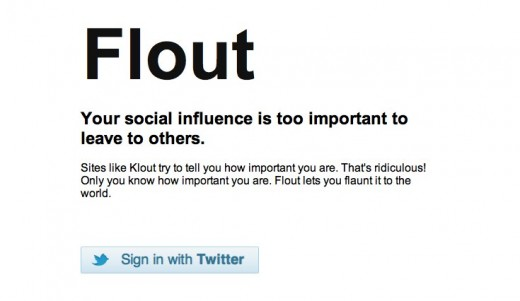 Flout 520x301 Think Klout is krap? So does Flout