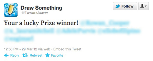 Draw Something Twitter Capitalizing on Draw Somethings popularity, spammers begin targeting Twitter users