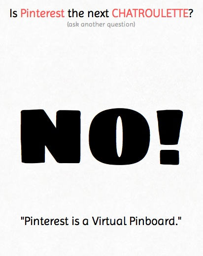 Screen shot 2012 03 23 at 9.41.00 AM The Barbarian Group made a funny website: Is Pinterest the Next     ? No.