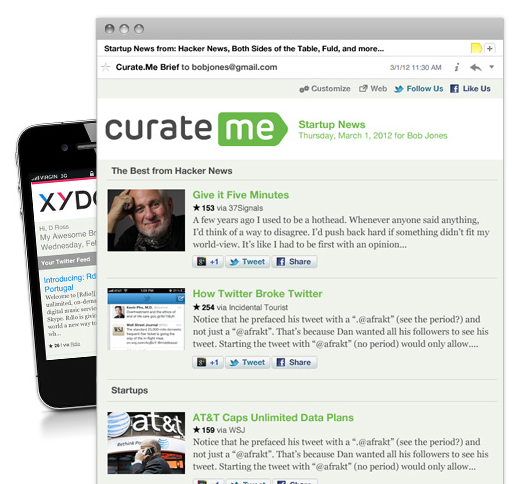 curate Curate.me mines Twitter, Facebook and more to email you news you actually want to read