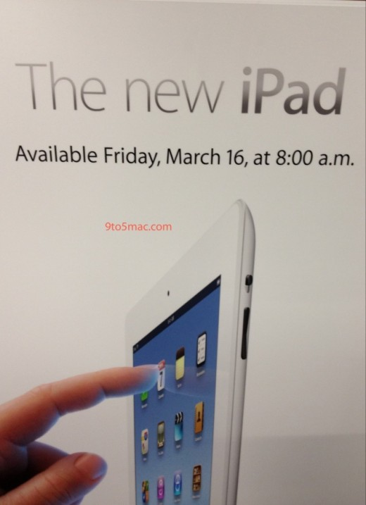 img0313070341 520x717 Apple signage confirms the new iPad will go on sale on Friday at 8am
