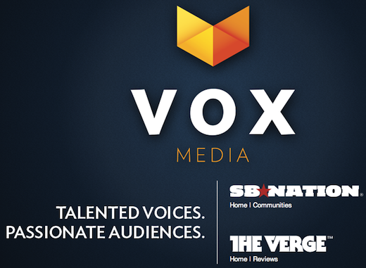 voxmedia Building a digital media empire: SB Nation and The Verge owner Vox Media raises $17 million