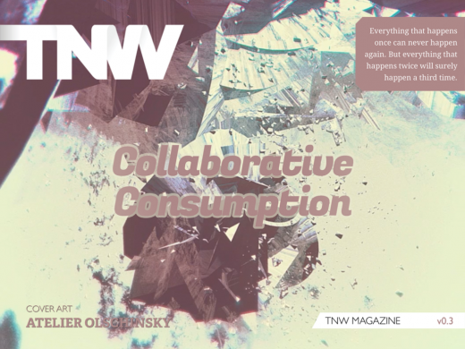 tnwmagcover3 520x390 Announcing TNW Magazine Issue v0.3: Collaborative Consumption