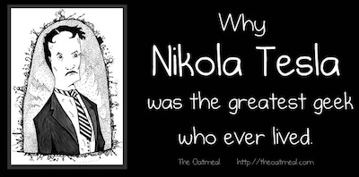 Tesla The Oatmeal Effect: Google searches on inventor Nikola Tesla double thanks to a comic