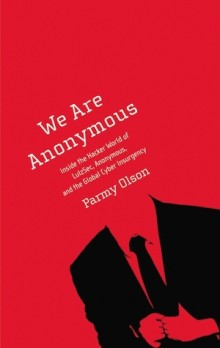 We Are Anonymous 220x348 5 must read books for July