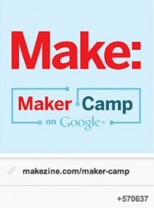 maker camp on gplus2 e1344785749565 220x296 How Maker Camp uses Google+ to give teens a behind the scenes look at tech and science