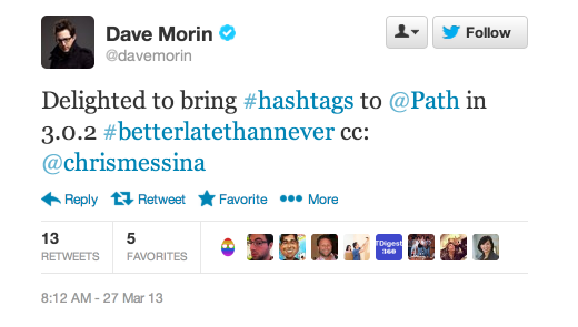 davemorin hashtags 520x295 Path follows Twitter and Flickr to the hashtag party
