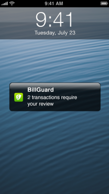 g1 App Notification 220x390 BillGuard launches for iPhone to combat the $14bn lost by credit card users to hidden fees and errors