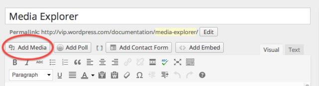 media explorer button Automattic takes on Storify with WordPress Media Explorer for curating tweets and YouTube videos