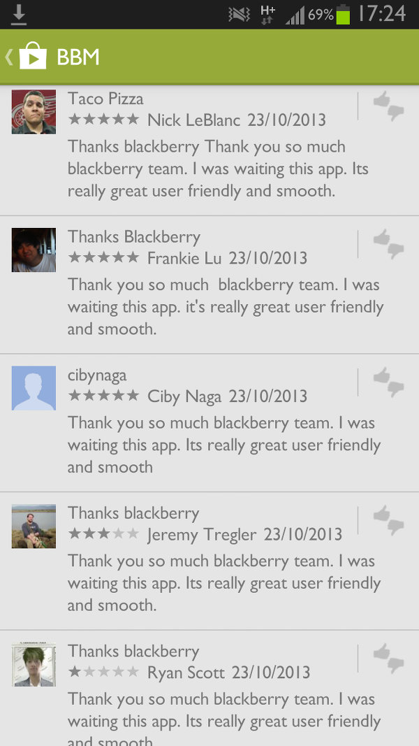 BBM Fake Reviews BlackBerry does not approve of or condone the fishy BBM for Android reviews, denies any involvement