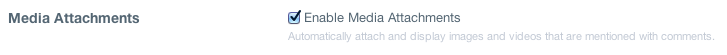 enable media attachments Disqus adds embed support for YouTube videos, GIFs, tweets, and other rich media into comments