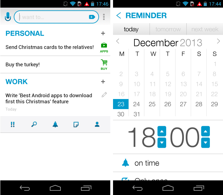 anydo1 So you've just got an Android device? Download these apps first