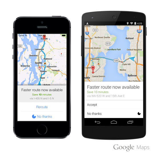 Navigation with Dynamic Rerouting  Google Maps for Android and iOS now alerts you when a faster route becomes available