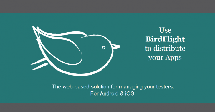 BirdFlight 730x381 BirdFlight: A free Web based beta testing platform for iOS and Android apps