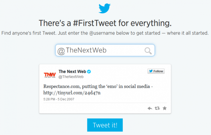 TNWs Very First Tweet 730x468 Twitter wants to help you celebrate its 8th birthday by rediscovering your very first tweet