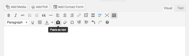 paste as text Wordpress.com now automatically strips all formatting for text pasted from Microsoft Word