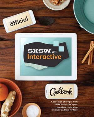 sxswcbookbook 2 Whip up Dave McClure's lasagna and Dennis Crowley's mac and cheese with the official SXSW cookbook