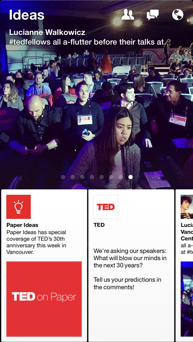 tedpaper Facebook teams up with TED to bring exclusive posts, photos, and presentations from the conference to Paper