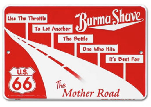 burma shave 520x370 A brief history of brand love: The evolution of viral advertising