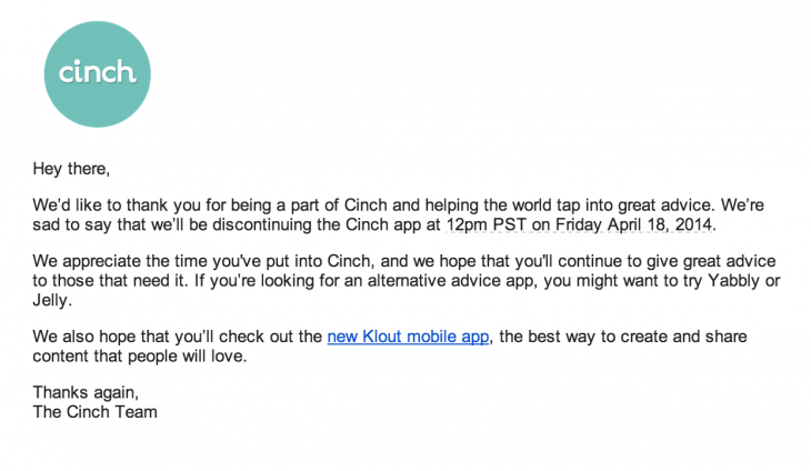 cinch bye 730x424 Klout to quietly shut down Cinch Q&A app on April 18
