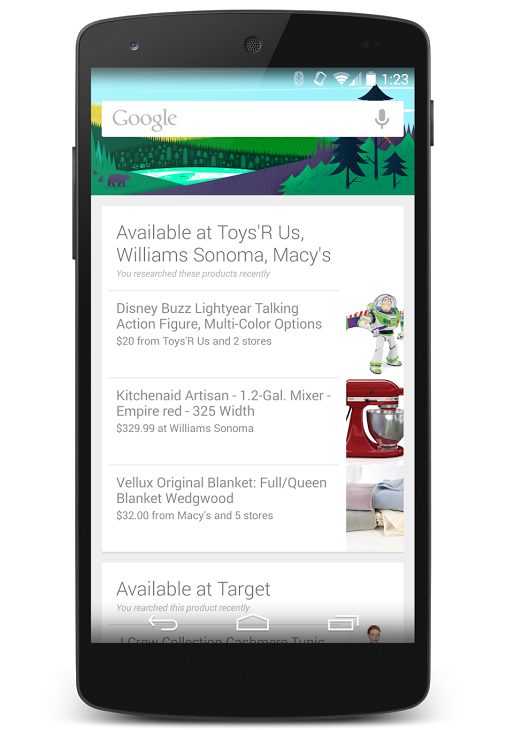 products searched nearby Google Now for Android updated to alert you of nearby stores with products youve searched for