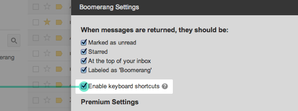 boomerang keyboard shortcuts Boomerang for Gmail adds keyboard shortcuts for all users and new premium scheduling features