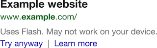 flash serp note Google now indicates when a page in its search results wont work on your device