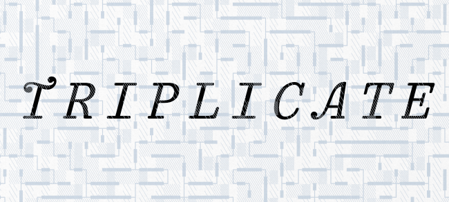 triplicate The most beautiful typefaces from June 2014