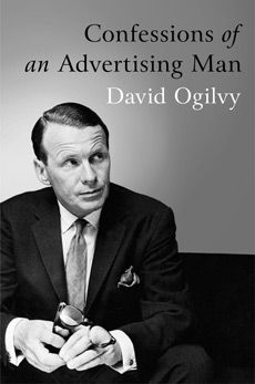 confessions of an advertising man 25 underrated books on persuasion, influence and understanding human behavior