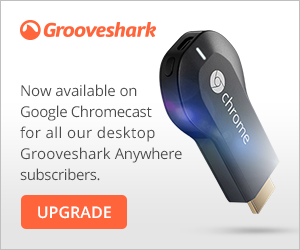 grooveshark Grooveshark brings its music streaming service to the Google Chromecast
