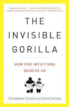 invisible gorilla 25 underrated books on persuasion, influence and understanding human behavior