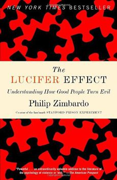 lucifer effect 25 underrated books on persuasion, influence and understanding human behavior