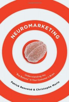 neuromarketing 25 underrated books on persuasion, influence and understanding human behavior