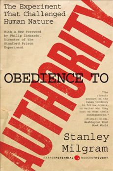 obedience to authority 25 underrated books on persuasion, influence and understanding human behavior