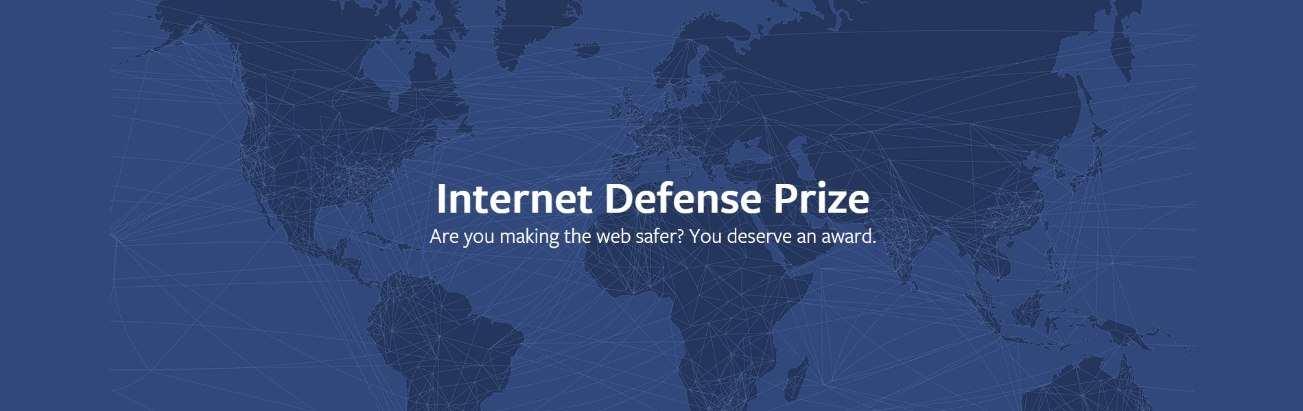 Facebook ups its Internet Defense Prize award to $300,000 - The Next Web