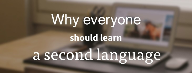 The best way to learn another language?