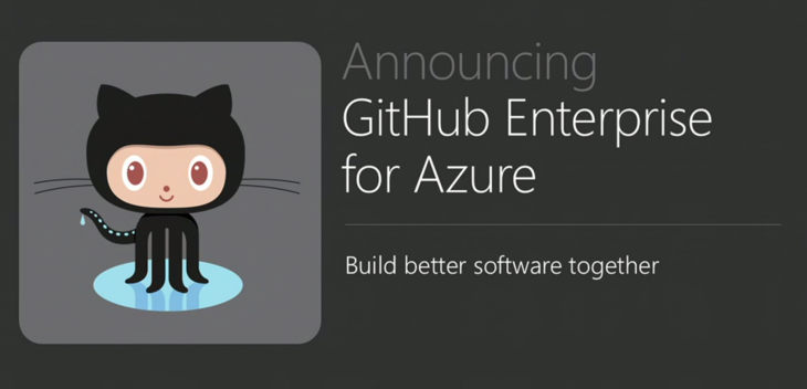 github enterprise azure 730x352 Everything Microsoft announced at Build Developer Conference 2015: Day 2